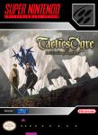SNES - Tactics Ogre: Let Us Cling Together (front)